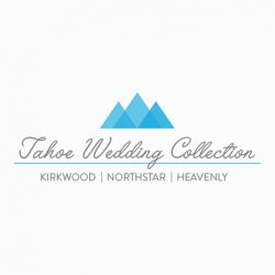 Tahoe Wedding Collection ~ Kirkwood-Northstar-Heavenly