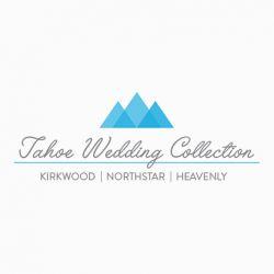 Tahoe Wedding Collection ~ Kirkwood-Northstar-Heavenly
