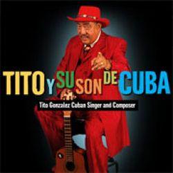 Tito Y Su Son De Cuba