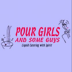 Pour Girls & Some Guys